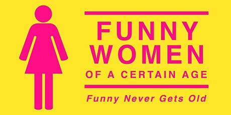 Women of a Certain Age tickets