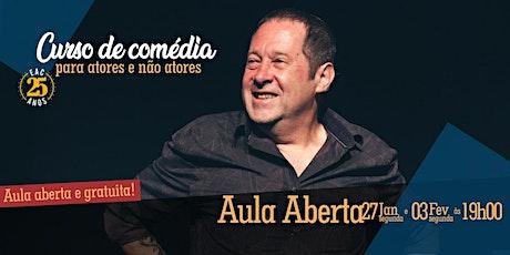 AULA ABERTA -  Teatro para Atores e não atores da Escola do Ator Cômico ingressos