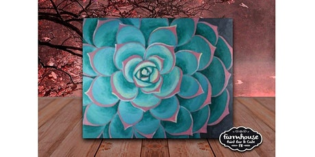 Paint and Sip - Step by Step Class - Succulent (05-01-2020 starts at 6:30 PM) tickets