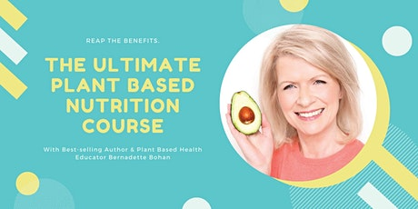 The Ultimate Plant-Based Nutrition Course tickets