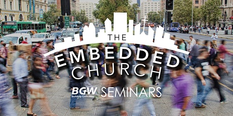 The Embedded Church Seminar tickets