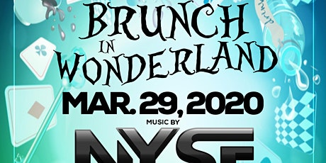 Wonderland Brunch Party With DJ NYSE tickets