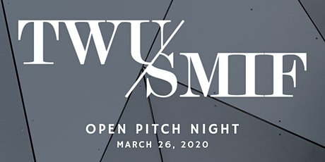 TWU SMIF Presents: Open Pitch Night tickets