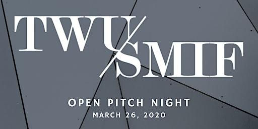 TWU SMIF Presents: Open Pitch Night