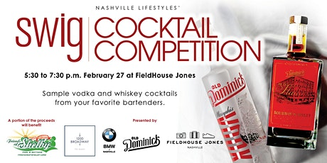 Nashville Lifestyles' SWIG Cocktail Competition tickets