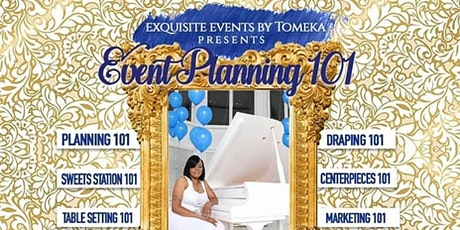 Exquisite Events Academy (Event Planning 101) tickets