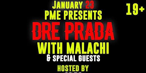 Dre Prada @Theshow