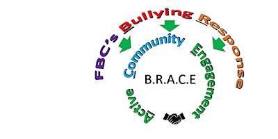 FBC PRESENTS: A COMMUNITY FORUM ON BULLYING – B.R.A.C.E.