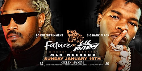 Lil Baby and Future  Sunday Night At Gold Room tickets