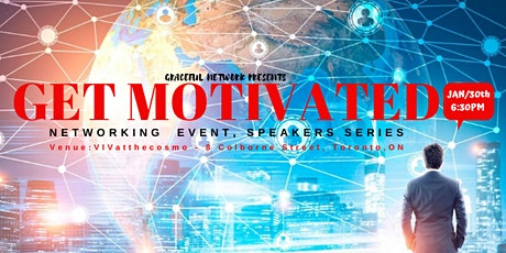Toronto Networking Event with Motivational Speakers tickets