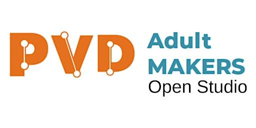 Adult Makers Open Studio