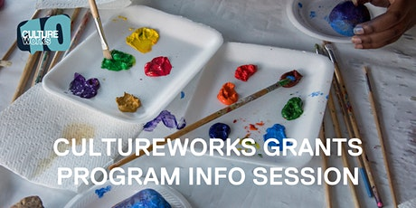 CultureWorks Grants Program Info Session - Richmond tickets