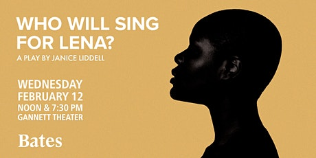 """""""Who Will Sing for Lena?""""A Play byJanice Liddell tickets"""
