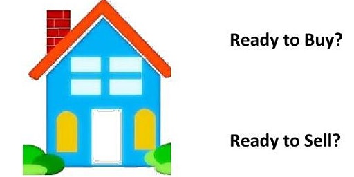 Buying or Selling a Home: Workshop