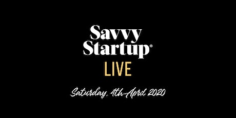 Savvy Startup LIVE tickets