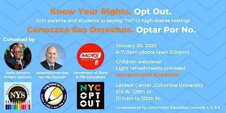 Parents & Students: Know Your Rights. Opt Out. tickets