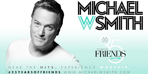 Michael W. Smith - 35 Years of Friends Tour LOBBY VOLUNTEER - Albuquerque, NM (By Synergy Tour Logistics)