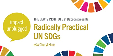 Impact Unplugged: Radically Practical UN SDGs tickets