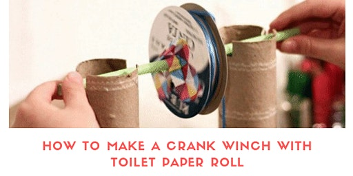 HOW TO MAKE A CRANK WINCH WITH TOILET PAPER ROLL