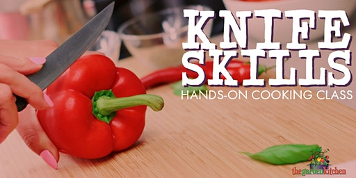 Knife Skills Hands-On Cooking Class