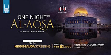 One Night in Al-Aqsa Film Screening · Mississauga tickets