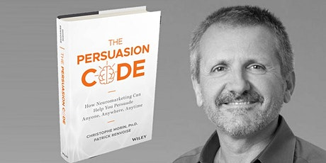 The Sales & Marketing Persuasion Code with Dr Christoph Morin tickets
