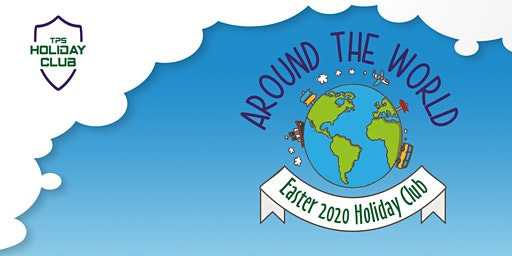 Holiday Club Easter 2020 - Week 1