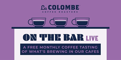 On The Bar Live - Logan Square Roastery (Chicago, IL) tickets