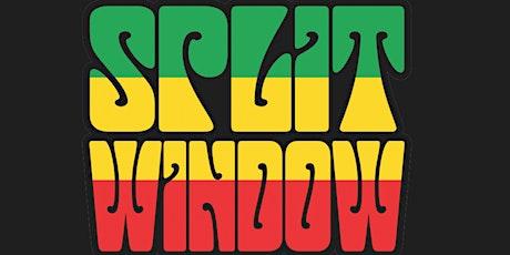 Split Window tickets