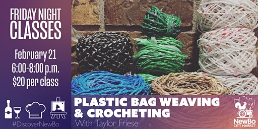 Friday Class: Crochet &  Weave with Plastic Bags