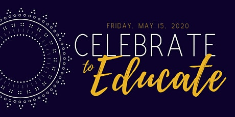 CELEBRATE TO EDUCATE  tickets
