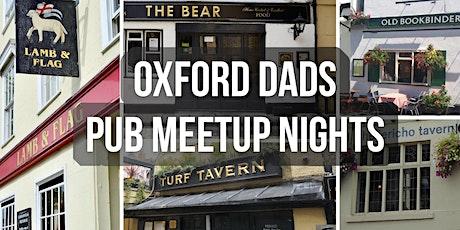 Oxford Dads - Pub Meetup Nights tickets