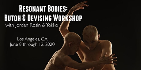 Resonant Bodies: Butoh & Devising Workshop tickets
