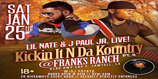 Kickin It N Da Kountry PtII w/Lil Nate & J Paul Jr