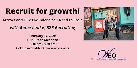 Women Entrepreneurs Org February 2020: Recruit For Growth! tickets