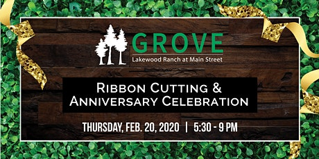 GROVE Ribbon Cutting &  Anniversary Celebration tickets