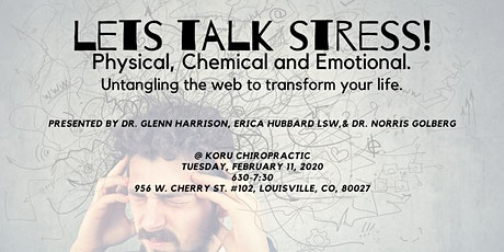 Let's Talk Stress: Physical, Chemical, Emotional. tickets