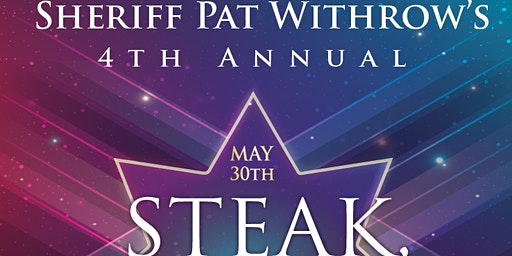 Sheriff Pat Withrow's 4th Annual Steak, Catfish and Rock n Roll Event