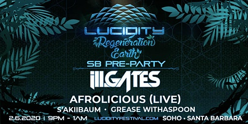 Lucidity Pre-Party Santa Barbara: ill.Gates, Afrolicious & local favorites