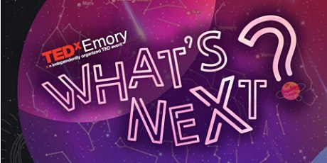 TEDxEmory 2020: What's NeXt? tickets