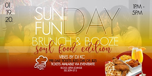 Sunday  Funday Brunch & Booze- The Soulfood Edition