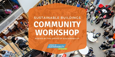 Sustainable Buildings Community Workshop tickets