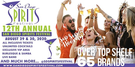 12TH SAN DIEGO SPIRITS FESTIVAL,  AUG 29- 30, 2020 tickets