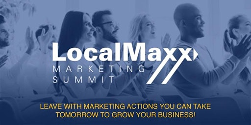 LocalMaxx Marketing Summit - Canyon