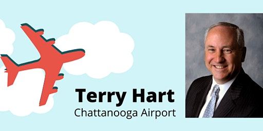 Airport Update with Terry Hart: February LCAA Lunch and Learn