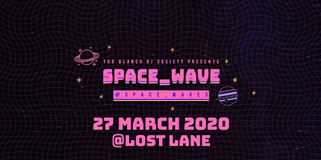 SPACE_WAVES tickets
