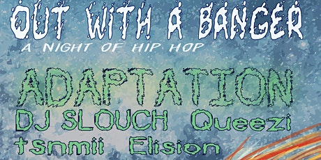 Out With A Banger, A Night Of Hip-Hop tickets