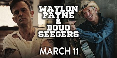 Waylon Payne & Doug Seegers tickets