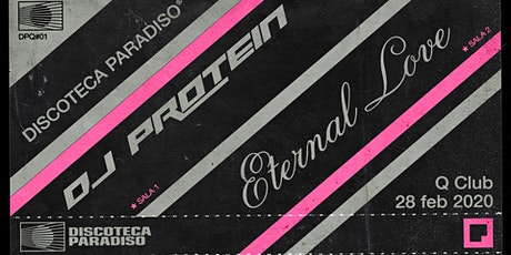 Discoteca Paradiso x Q Club w/ DJ Protein & Eternal Love tickets