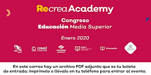 Recrea Academy, Congreso Educación Media Superior